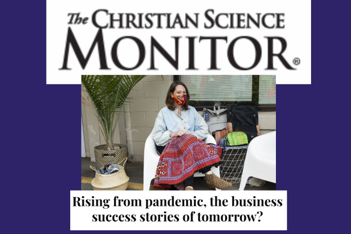 Christian Science Monitor features Rafi Nova in their profile on business thriving during the pandemic.